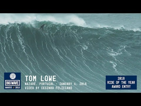 Tom Lowe at Nazaré - 2018 Ride of the Year Award Entry - WSL Big Wave Awards