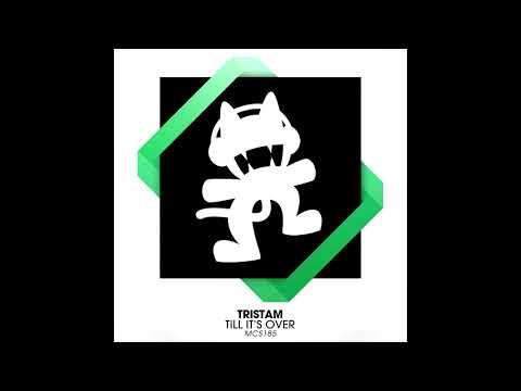 Tristam - Till It's Over (No Dubstep Edit) [DOWNLOAD]