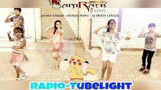 Tubelight - RADIO SONG | Salman Khan | Kabir Khan| OFFICIAL DANCE VIDEO| SAMRATHEVENTS