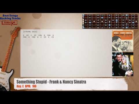 Something Stupid - Frank & Nancy Sinatra  Guitar Backing Track with chords and lyrics