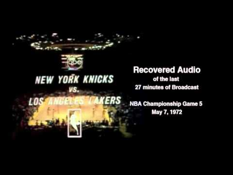 NBA Champ - Knicks vs Lakers Game 5 - May 7, 1972  (last 27min recovered audio)