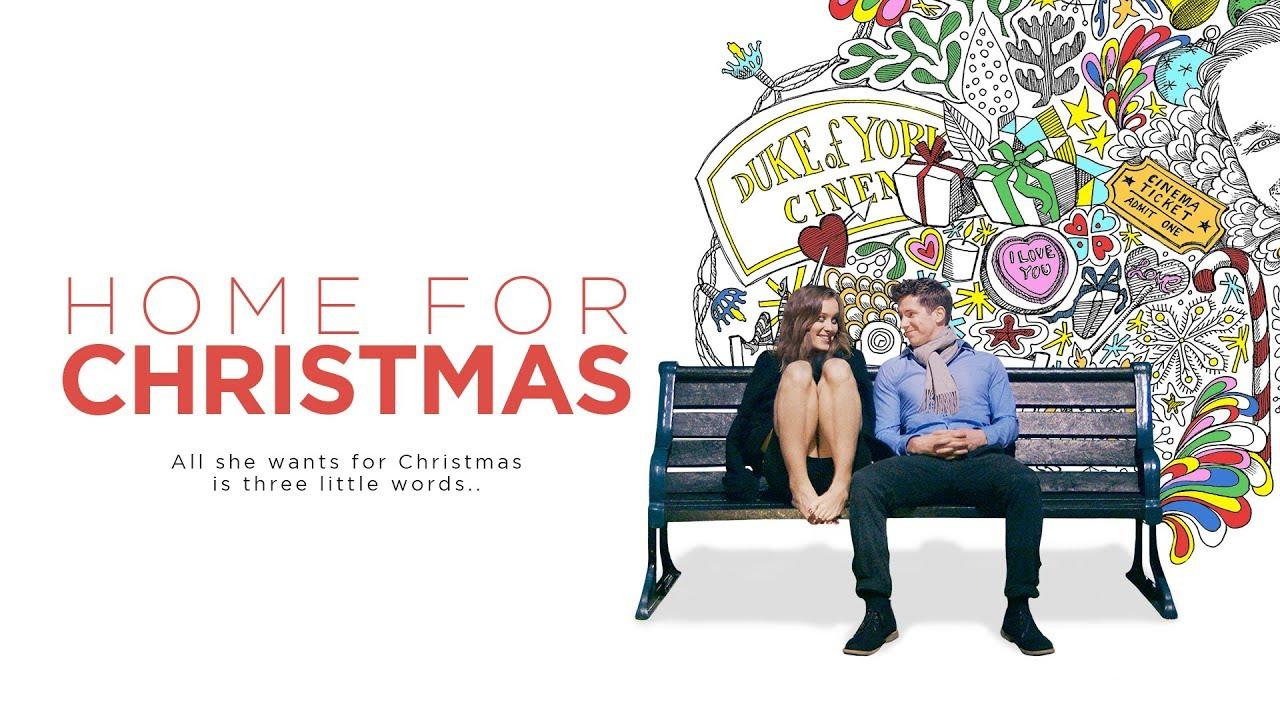 HOME FOR CHRISTMAS Official Trailer (2017) Rom-Com - YouTube