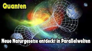 Quanten - Neue Naturgesetze entdeckt in Parallelwelten – Neue Dokumentation 2018 (Deutsch)