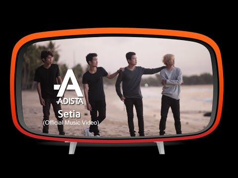 Adista - Setia (Official Music Video)