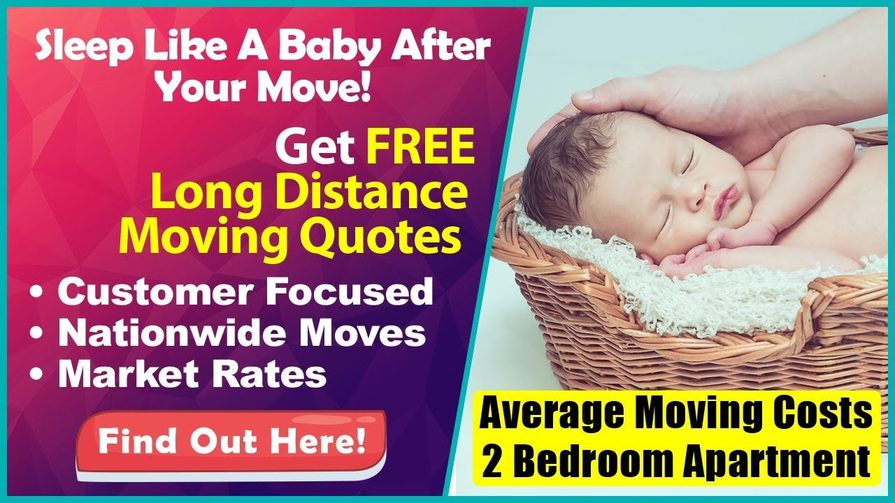 Average Moving Costs 2 Bedroom Apartment Get 7 Free Quotes Compare Save Youtube