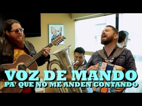 VOZ DE MANDO - PA QUE NO ME ANDEN CONTANDO (Versión Pepe's Office)
