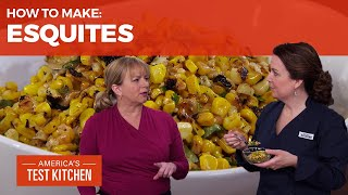 How to Make the Best Esquites With All That Summer Corn