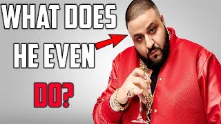 What does DJ Khaled ACTUALLY DO