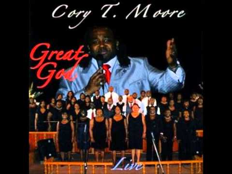 Cory T. Moore - What A Great God