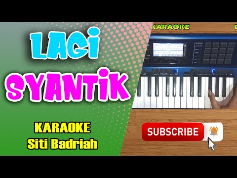 LAGI SYANTIK (Siti Badriah) Karaoke Dangdut Koplo