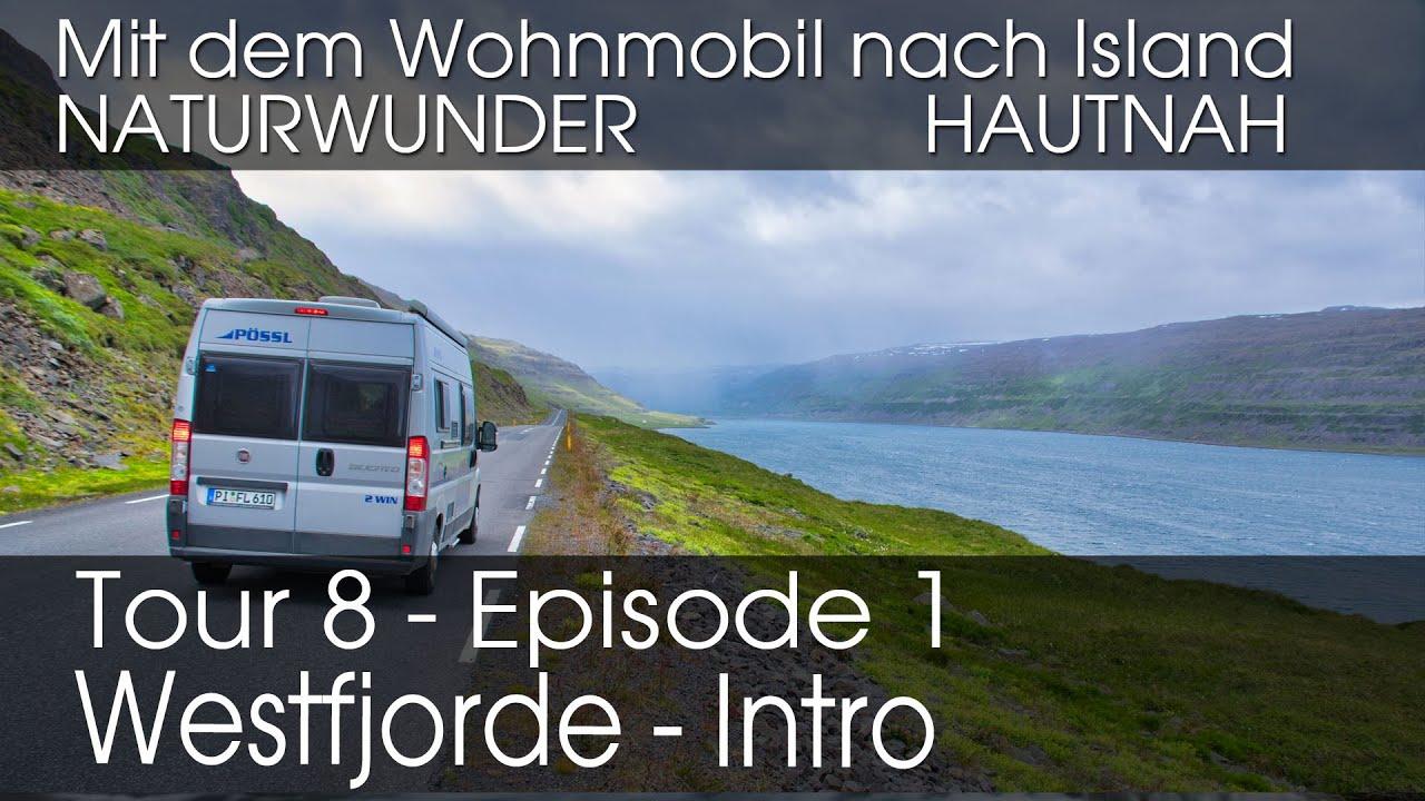 Mit dem Wohnmobil nach Island - Tour 100, Episode 10: Die Westfjorde