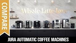 Compare: Jura Automatic Coffee Machines