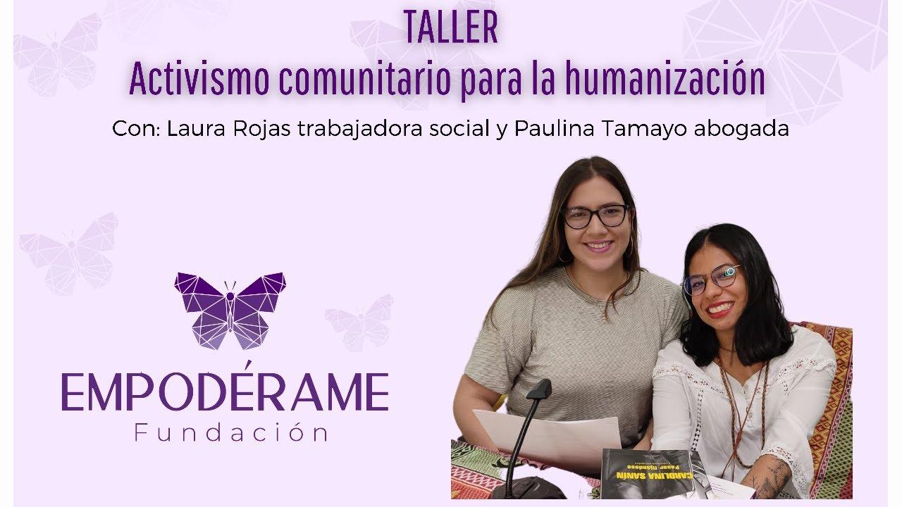 Activismo Comunitario para la humanización