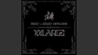 XXLARGE (feat. Burry Soprano)