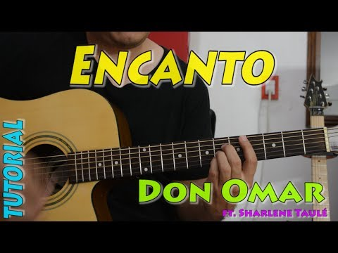 Don Omar - Encanto (Audio) ft. Sharlene Taulé Acordes sin cejilla