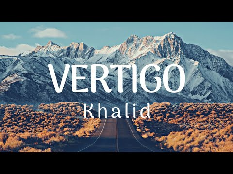Khalid - Vertigo  | Club Mix |