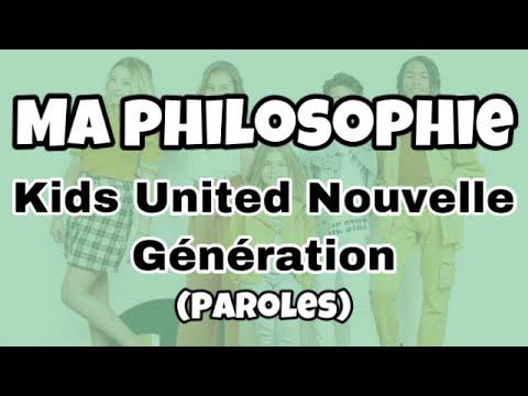 Kids United Nouvelle Génération - Ma Philosophie (Paroles/Lyrics)