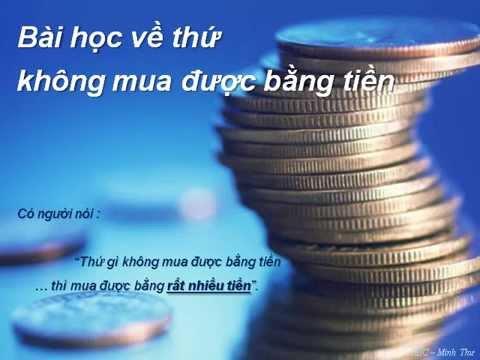 Kết quả hình ảnh cho Bài học về thứ không mua được bằng tiền