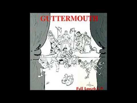 Guttermouth  Full Length LP FULL