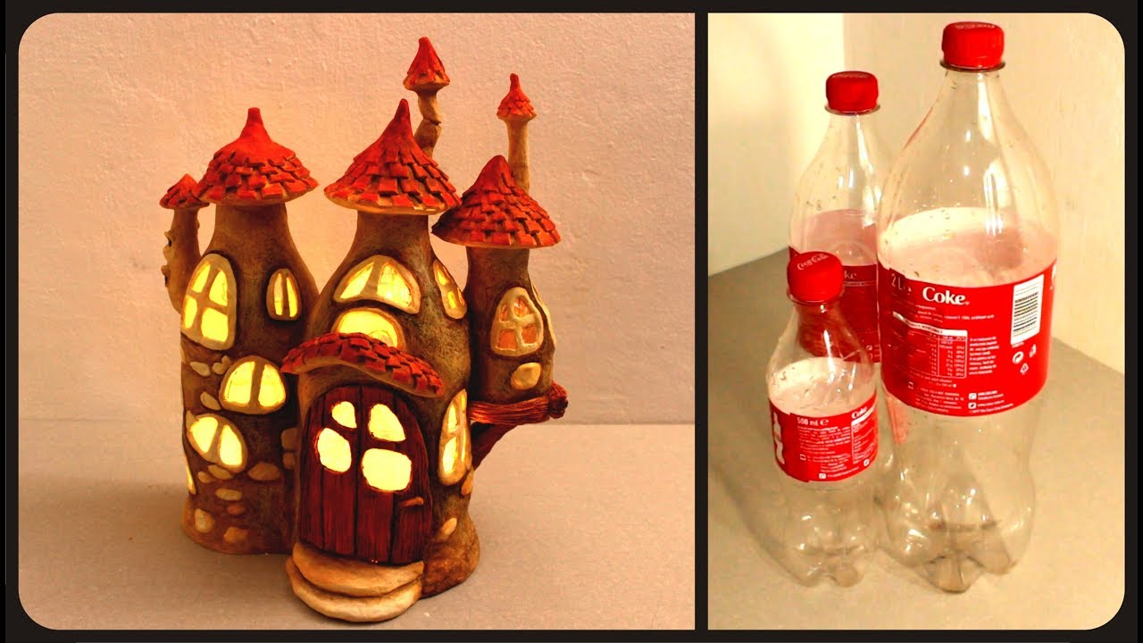 DIY Fairy House Lamp Using Coke Plastic Bottles Creative Mom
