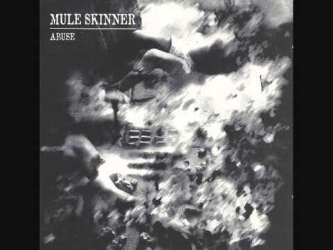 """Mule Skinner """"Abuse"""" [Full Album]"""