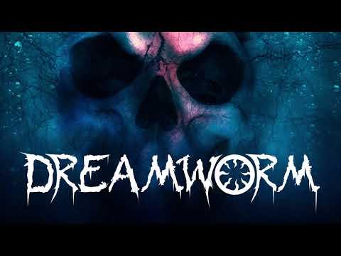 Dreamworm - The