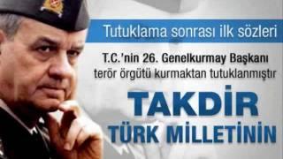 İlker Başbuğ Genelkurmay Başkanı Tutuklama - AKP - Recep Tayyip Erdoğan - Silivri - Ergenekon