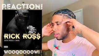 Rick Ross - Gold Roses (Audio) ft. Drake - REACTION!
