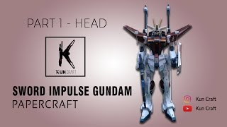 Sword Impulse Gundam l Papercraft Build l Part 1 - Head