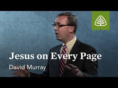 David Murray: Jesus on Every Page