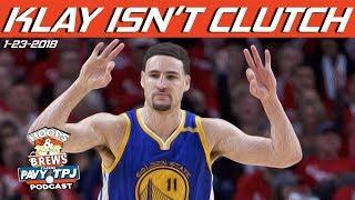 Klay Thompson Isn't Clutch | Hoops & Brews