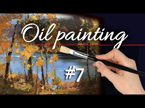 Landscape Oil Painting with Zufar.  Part 1. FALL – Trees, Water, Contre – Jour.