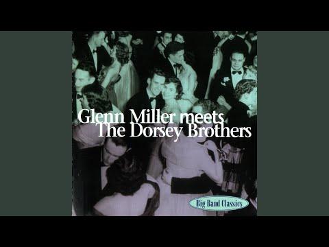 Glenn Miller Meets The Dorsey Brothers