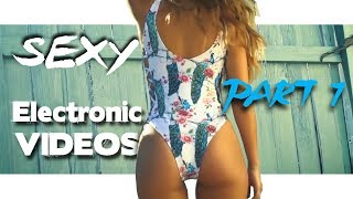 Best Sexy Electronic Videos 2017 p1