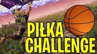 Piłka challenge w FORTNITE!