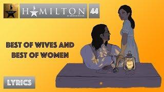#44 Hamilton - Best of Wives and Best of Women [[MUSIC LYRICS]]