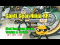 Cara Ganti Gear Ninja RR SSS. NGECER! Subtitusi, Kombinasi Ukuran Murah Berkualitas. #RAMAKIPS
