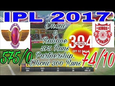 IPL 2017 | RAISING PUNE SUPERGIANTS v/s KINGS XI PUNJAB | 575 RUN PARTNERSHIP | DHONI TRIPLE HUNDRED