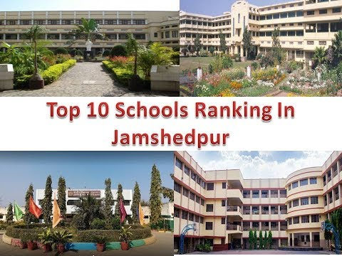 Top 10 Schools Ranking In Jamshedpur