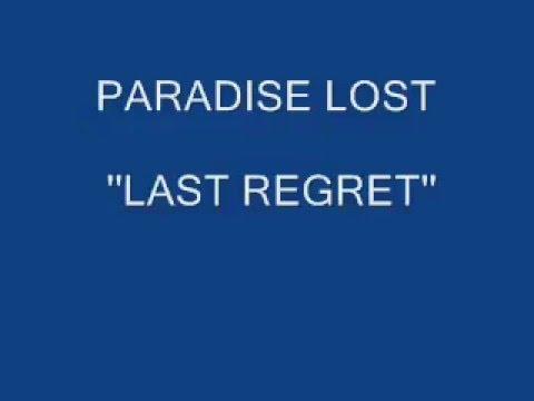 PARADISE LOST - Last regret  (lyrics on screen)