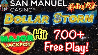 DOLLAR STORM 💥 MAJOR JACKPOT HIT WITH 700+ OF FREE PLAY! BIG WIN NO TAX 1ST TRY AT SAN MANUEL CASINO