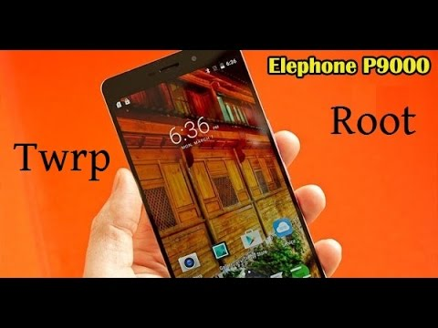 Tutorial Elephone P9000 and P9000 lite root and twrp  by Tiago Guerreiro