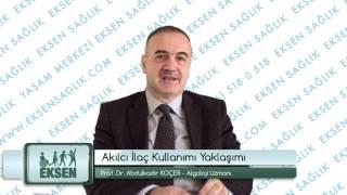 Ağrı Nedir ve Nasıl Yaklaşılır Prof Dr Abdulkadir KOÇER Algoloji Uzmanı EKSEN SAĞLIK