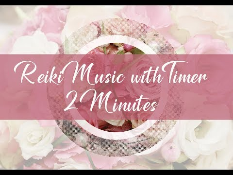 Reiki Timer 2 Min -  Reiki Healing Music with Bells Every 2 Minutes - 26 Positions