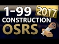 osrs ultimate 1 99 construction guide fastestcheapest methods of 2017