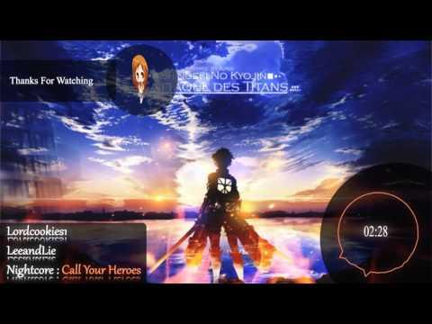 「Nightcore」 → Call Your Heroes