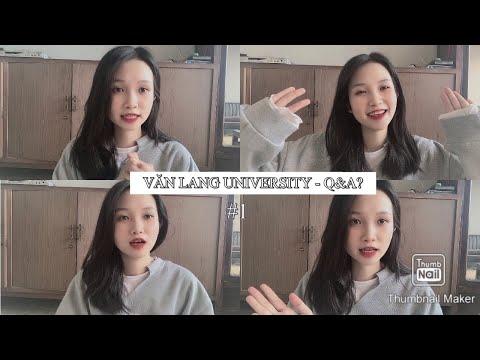 Q&A ? - VĂN LANG UNIVERSITY | Các cơ sở? Ngành học? Ngành nào học CS nào ? (PART 1)