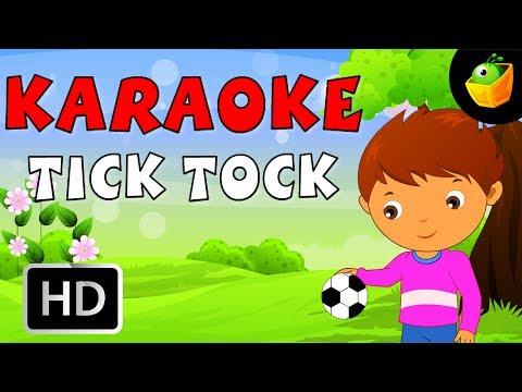 Tick Tock - Karaoke Version With Lyrics - Cartoon/Animated English Nursery Rhymes  For Kids