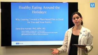 Healthy Eating Around the Holidays   Dana Hunnes, PhD, MPH, RD   UCLAMDChat