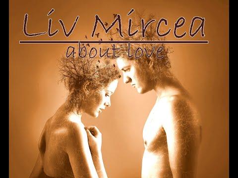 Liv Mircea-About Love [Official Music Video]